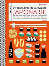 livre de cuisine professionnel cuisine japonaise le grand livre laure kié