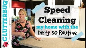 Clean My House Speed Cleaning My House With Dirty 30 Routine Adhd Speed Clean