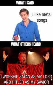 Internet Meme Songs - can t we just enjoy music heavy metal know your meme