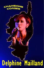 Delphine Mailland chante la Corse - Chanteur et Chanteuse par ... - da373513f