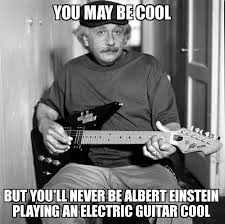 Einstein Meme - albert einstein playing a guitar meme slapcaption com