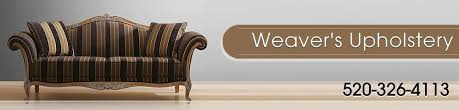 Auto Upholstery Tucson Upholsterers Tucson Az Weaver U0027s Upholstery