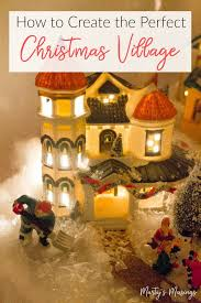christmas villages how to create a christmas display tutorial