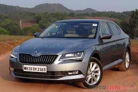 2016 skoda superb review petrol and diesel variants