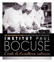 ecole de cuisine bocuse larousse institut bocuse a l ecole de l excellence culinaire