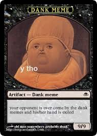 Magic Card Meme - dank meme by stn mtg cardsmith
