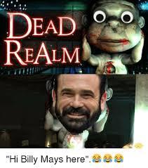 Billy Mays Meme - dead realm hi billy mays here meme on me me