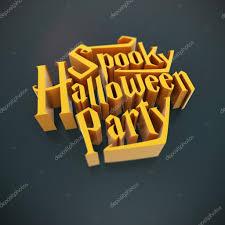 spooky halloween party quotes u2014 stock photo dawesign 73416959