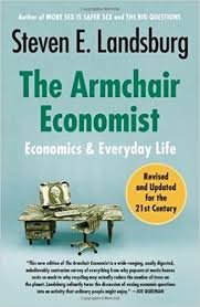What Is An Armchair The Armchair Economist Economics And Everyday Life Steven E