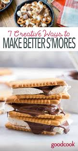 7 creative ways to make better s u0027mores good cook good cook
