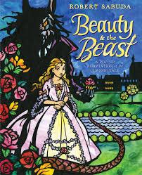 beauty u0026 beast book robert sabuda official publisher