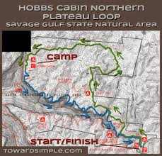 Map Of Tennessee State Parks by Toward Simple Trail Review Hobbs Cabin Loop Savage Gulf Tn