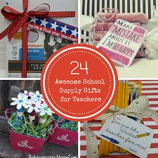 24 school supply gift ideas for teachers