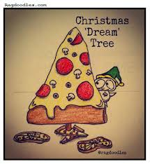 Memes About Pizza - ragdoodles relatable meme comic cartoon christmas pizza tree lover