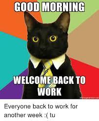 Inigo Montoya Meme Generator - good morning welcome back to work meme generator net everyone back