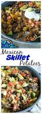 Potatoes Main Dish - best 25 mexican potatoes ideas on pinterest mexican rice