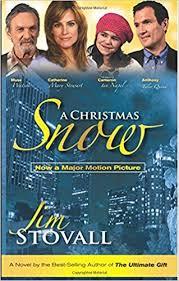 a christmas snow a christmas snow a novel by jim stovall jim stovall