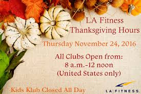 thanksgiving 2013 date usa la fitness holiday hours archives the official blog of la fitness
