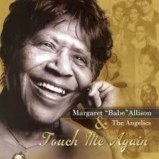 rip margaret allison of the angelic gospel singers u2013 the journal