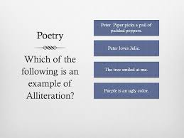 poetry which of the following is an example of alliteration peter