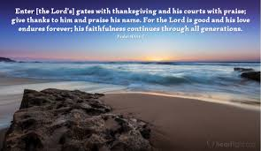 a psalm of thanksgiving psalm 100 4 5 u2014 verse of the day for 11 23 2014