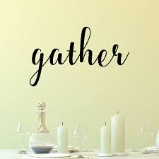 gather wall quotes decal wallquotes com