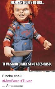 Mexican Funny Memes - funny mexican memes about moms funny memes pinterest mexican