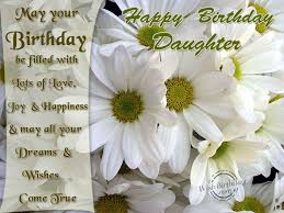 Love Quotes For Daughter by Birthday Wishes For Daughter Birthday Images Pictures