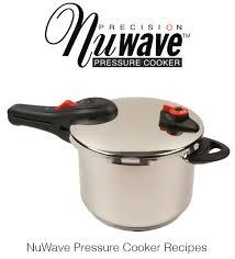 Nuwave Cooktop Manual Nuwave Precision Pressure Cooker Recipe Book Hip Pressure Cooking