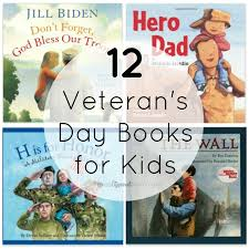 s day books 12 veterans day books for kids