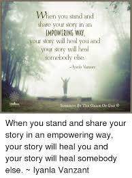 Your Story Meme - wellness universe when you stand and share your story in an