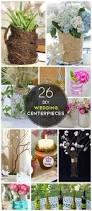 26 diy wedding centerpieces on a budget craftriver