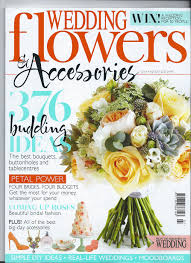 wedding flowers and accessories magazine wedding flowers and accessories magazine july and august 2013