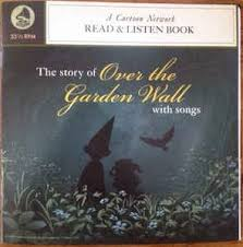 patrick mchale the story of over the garden wall with songs