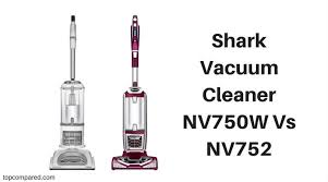 Shark Vaccum Vacuum Cleaner Nv750w Vs Nv752 Compared And Reviewed