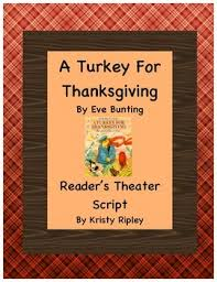 a turkey for thanksgiving reader s theater script by mindfully teach