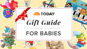 the best gifts for babies from our 2017 gift guide today
