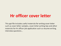 ideas of sample cover letter for hr officer job about cover letter