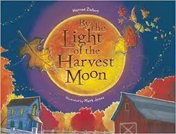 harvest moon amazon com by the light of the harvest moon 9781934706695