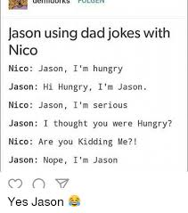 Midol Meme - uel midol ks jason using dad jokes with nico nico jason i m hungry