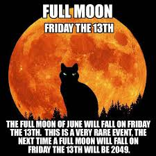 Full Moon Meme - friday the 13th full moon bits and pieces