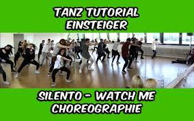 dance tutorial whip nae nae tanz tutorial hip hop choreographie einsteiger silento watch