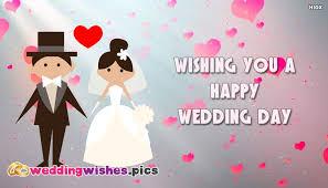 happy wedding day wishing you a happy wedding day weddingwishes pics