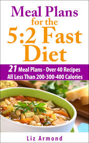 meal plans for the 5 2 fast diet over 10 weeks of menus to make