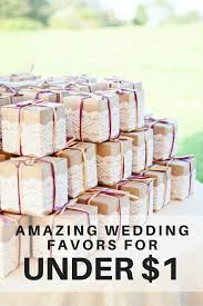 Wedding Favors Wedding Favors For Less Than 1 Some Day Favors