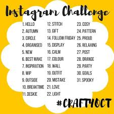 Challenge Instagram Archive The Crafty October Instagram Challenge Craftyoct