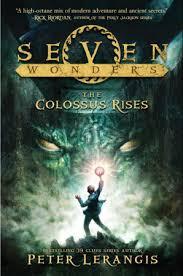 seven wonders book 1 the colossus rises lerangis hardcover