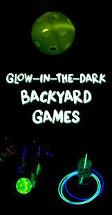 glow in the dark backyard games a grande life