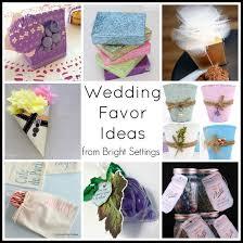 wedding favor ideas the bright ideas
