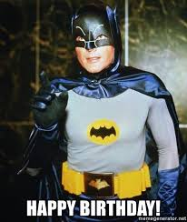 Batman Birthday Meme - happy birthday batman adam west meme generator